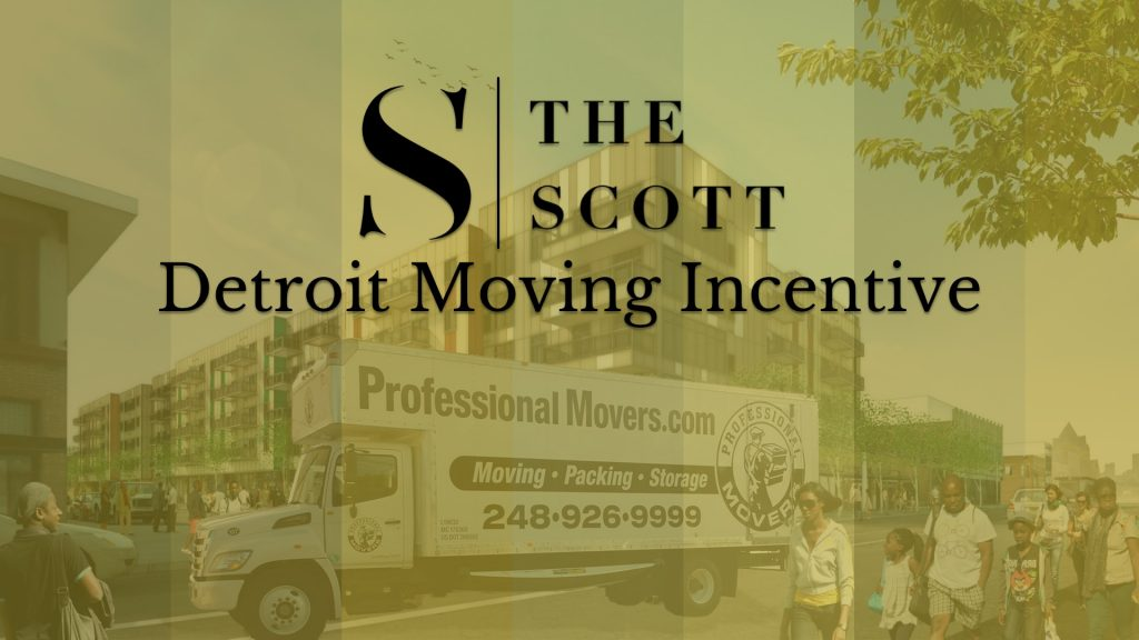 The Scott Detroit Moving Incentive - Professional Movers